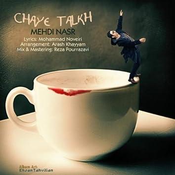Chaye Talkh