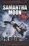 Review of Samantha Moon by J.R. Rain