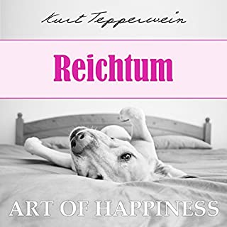 Reichtum (Art of Happiness) Titelbild