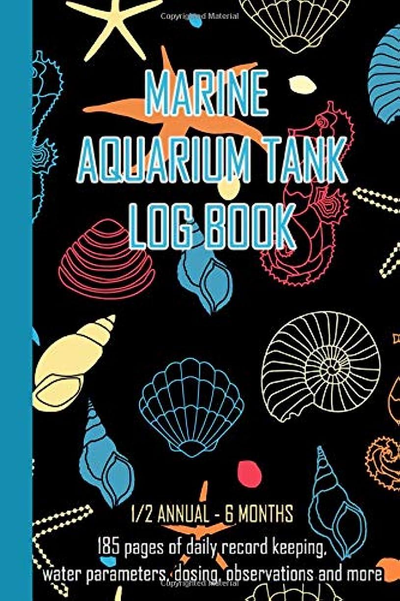 倍率架空の細断Marine Aquarium Tank Log Book: Black Shells Daily record keeping for a half year 6 months, water parameters, dosing, observations and more for the smooth running and care of a marine saltwater aquarium tank