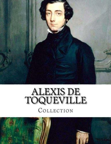 Alexis de Toqueville, Collection