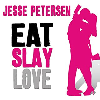 Eat Slay Love audiobook cover art