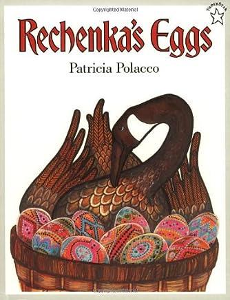Rechenkas Eggs (Paperstar) by Patricia Polacco (1996-03-19)