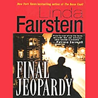 Final Jeopardy                   By:                                                                                                                                 Linda Fairstein                               Narrated by:                                                                                                                                 Barbara Rosenblat                      Length: 10 hrs and 36 mins     18 ratings     Overall 3.9