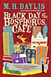 Black Day at the Bosphorus Cafe (Rex Tracy #3)