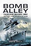 Bomb Alley: Aboard HMS Antrim at War by David Yates (4-Jun-2007) Paperback