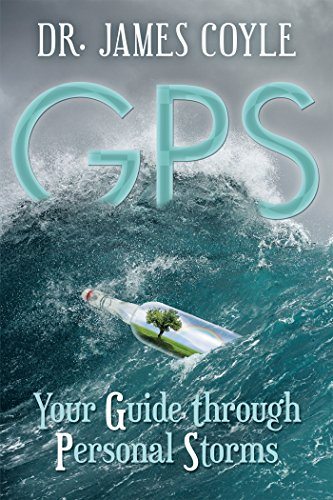 Gps: Your Guide Through Personal Storms (English Edition)