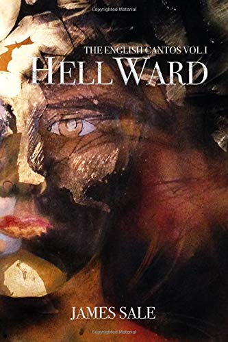 HELLWARD: THE ENGLISH CANTOS VOLUME 1