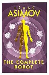 The Complete Robot Isaac Asimov