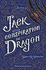 Section 13, tome 3 : Jack et la conspiration du Dragon par Hannibal