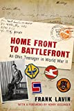 Home Front to Battlefront: An Ohio Teenager in World War II (War and Society in North America)