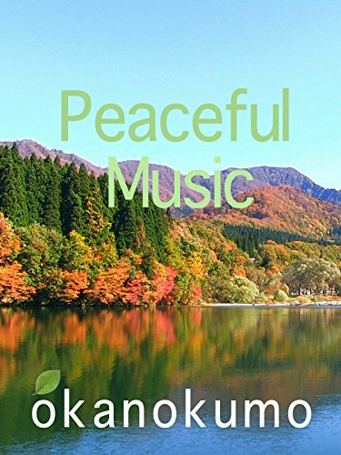 Peaceful Musiczoom footageokanokumo