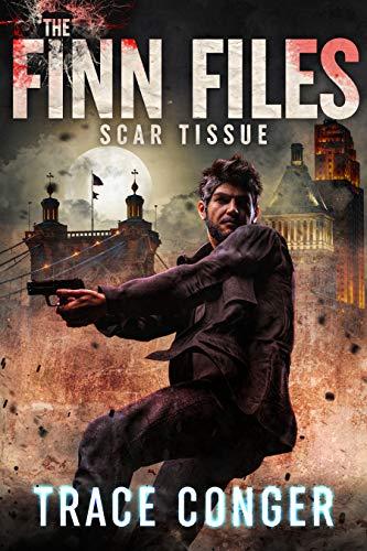 Scar Tissue (The Finn Files Book 2) (English Edition)