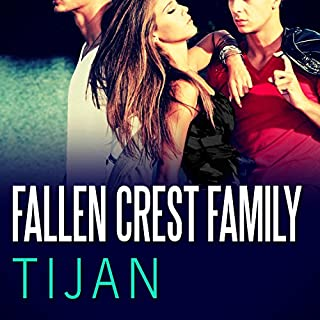 Fallen Crest Family     Fallen Crest, Book 2              By:                                                                                                                                 Tijan                               Narrated by:                                                                                                                                 Saskia Maarleveld                      Length: 9 hrs and 35 mins     619 ratings     Overall 4.5