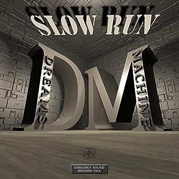 Slow Run