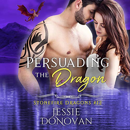 Persuading the Dragon Audiobook By Jessie Donovan cover art