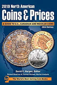 2019 North American Coins & Prices  A Guide to U.S Canadian and Mexican Coins  2019