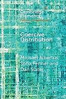 Coercive Distribution (Elements in the Politics of Development)