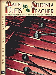 [(Mallet Duets for the Student & Teacher, Bk 2: Sight-Reading Duets Playable on One Marimba)] [Author: Karen Pershing] published on (October, 1999)