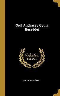 Gróf Andrássy Gyula Beszédei