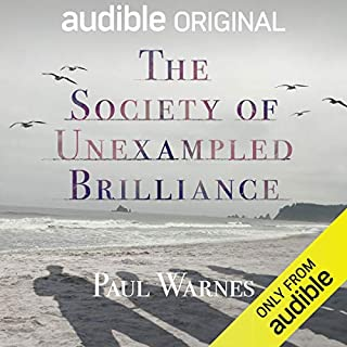 The Society of Unexampled Brilliance     Crime Grant Winner              By:                                                                                                                                 Paul Warnes                               Narrated by:                                                                                                                                 Miranda Raison                      Length: 8 hrs and 41 mins     16 ratings     Overall 3.8