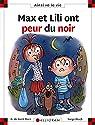 Max et Lili ont peur du noir par Saint-Mars