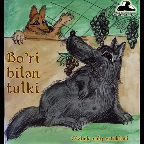 Bo'ri bilan tulki [Wolves and Foxes] cover art