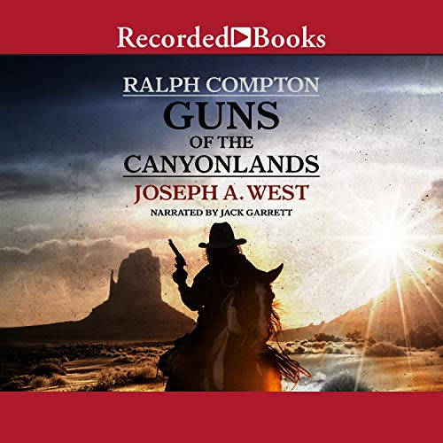 Guns of the Canyonlands Audiobook By Ralph Compton cover art
