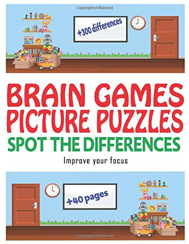 Brain games + 40 pages + 300 Difference   Picture Puzzles: spot the differences - Age Range: 4 - 8 years