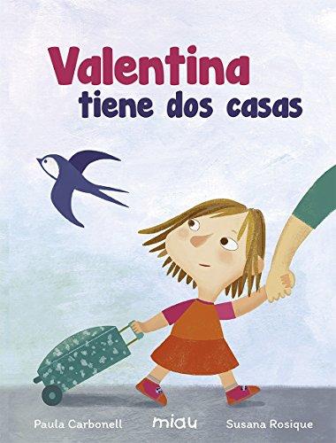 VALENTINA TIENE DOS CASAS (Miau)