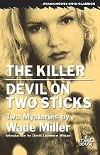 The Killer / Devil on Two Sticks (Stark House Noir Classics)