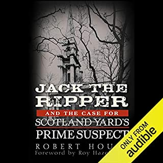 Jack the Ripper and the Case for Scotland Yard's Prime Suspect audiobook cover art