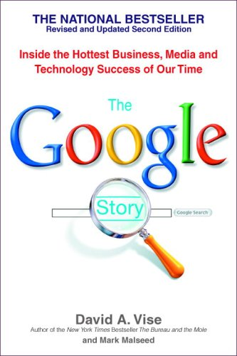 The Google Story: Inside the Hottest Business, Media, and Technology Success of Our Timeの詳細を見る