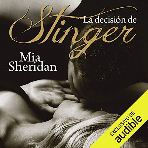 La decisión de Stinger [The Decision of Stinger] audiobook cover art