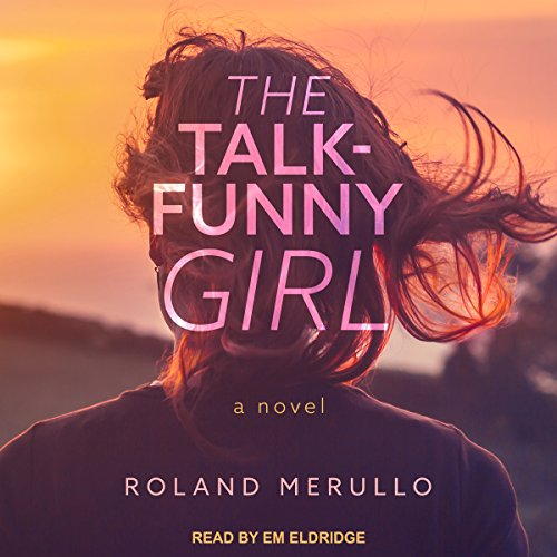 The Talk-Funny Girl Audiobook By Roland Merullo cover art