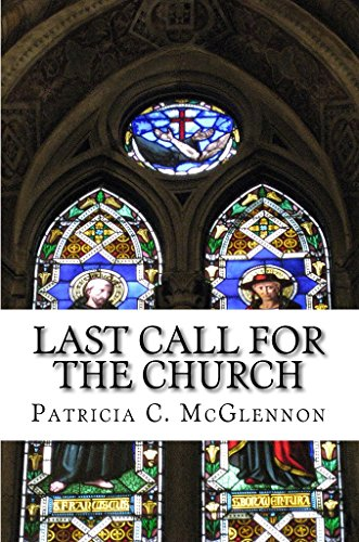 Last Call For The Church by Patricia C. McGlennon ebook deal