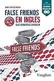False Friends en inglés que deberías conocer.