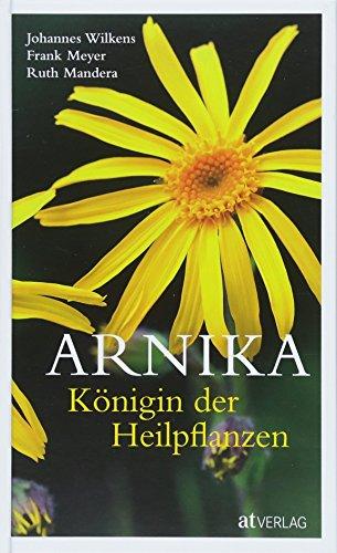 Wilkens, Johannes<br>Arnika – Königin der Heilpflanzen