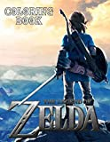 The Legend Of Zelda Coloring Book: A Beautiful Coloring Book For Adults With Many Stunning The Legend Of Zelda Designs for Legend of Zelda Fans