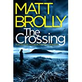The Crossing (Detective Louise Blackwell Book 1) (English Edition)