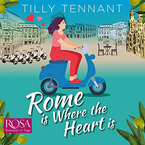 Rome Is Where the Heart Is cover art