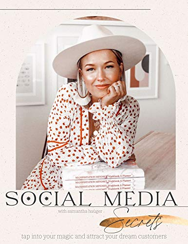 Social Media Secrets: How I Created My Dream Business Using Social Media: Tap Into Your Magic & Attract Your Dream Customers (Social Media & Marketing) (English Edition)