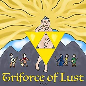 Triforce of Lust