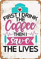 ヴィンテージルック再生金属錫記号まずはコーヒーを飲み、命を救うガレージマン洞窟バーの金属サイン