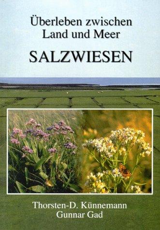 Salzwiesen: Überleben zwischen Land und Meer