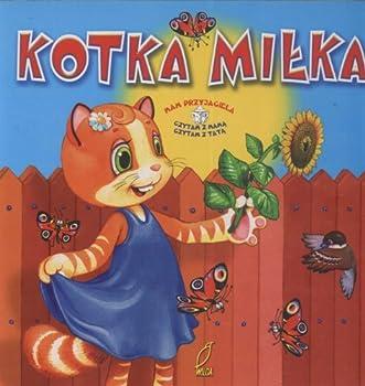 Paperback MAM PRZYJACIELA KOTKA MILKA/MIS GABRYS(W) [Polish] Book