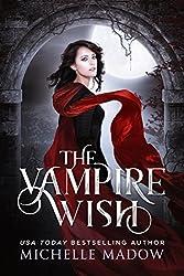 cheap Vampire Wish (Dark World: Vampire Wish Book 1)