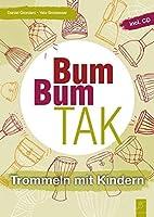 Bum Bum Tak: Trommeln mit Kindern