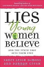 Lies Young Women Believe by Nancy Leigh DeMoss(2013-01-25)