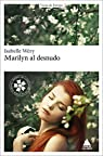 Marilyn al desnudo par Wéry